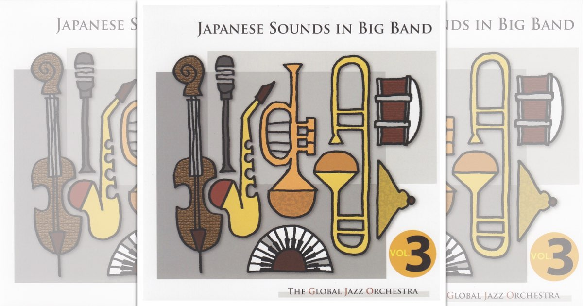 Japanese Sounds In Big Band Vol.3【楽譜デモCD】