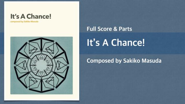 It's a Chance!【Big Band オリジナル楽譜】