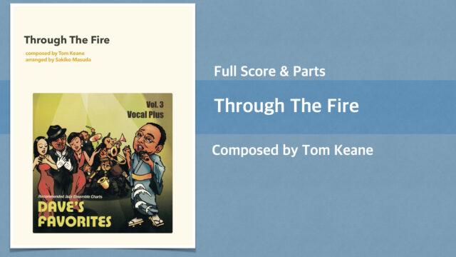 Through the Fire【ビッグバンド楽譜+ボーカル】
