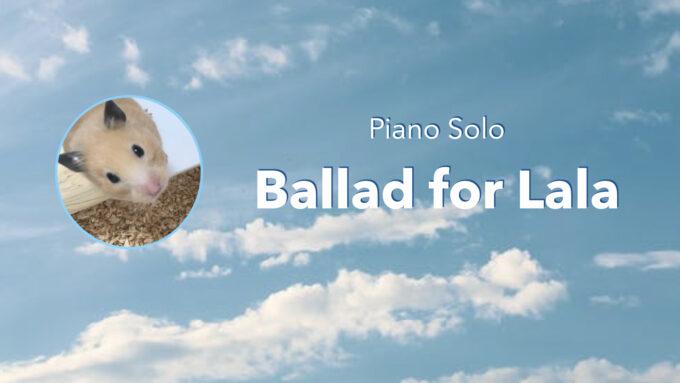 Ballad for Lala