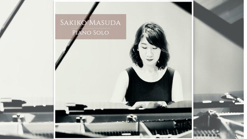 Sakiko Masuda Piano Solo【2nd アルバム】
