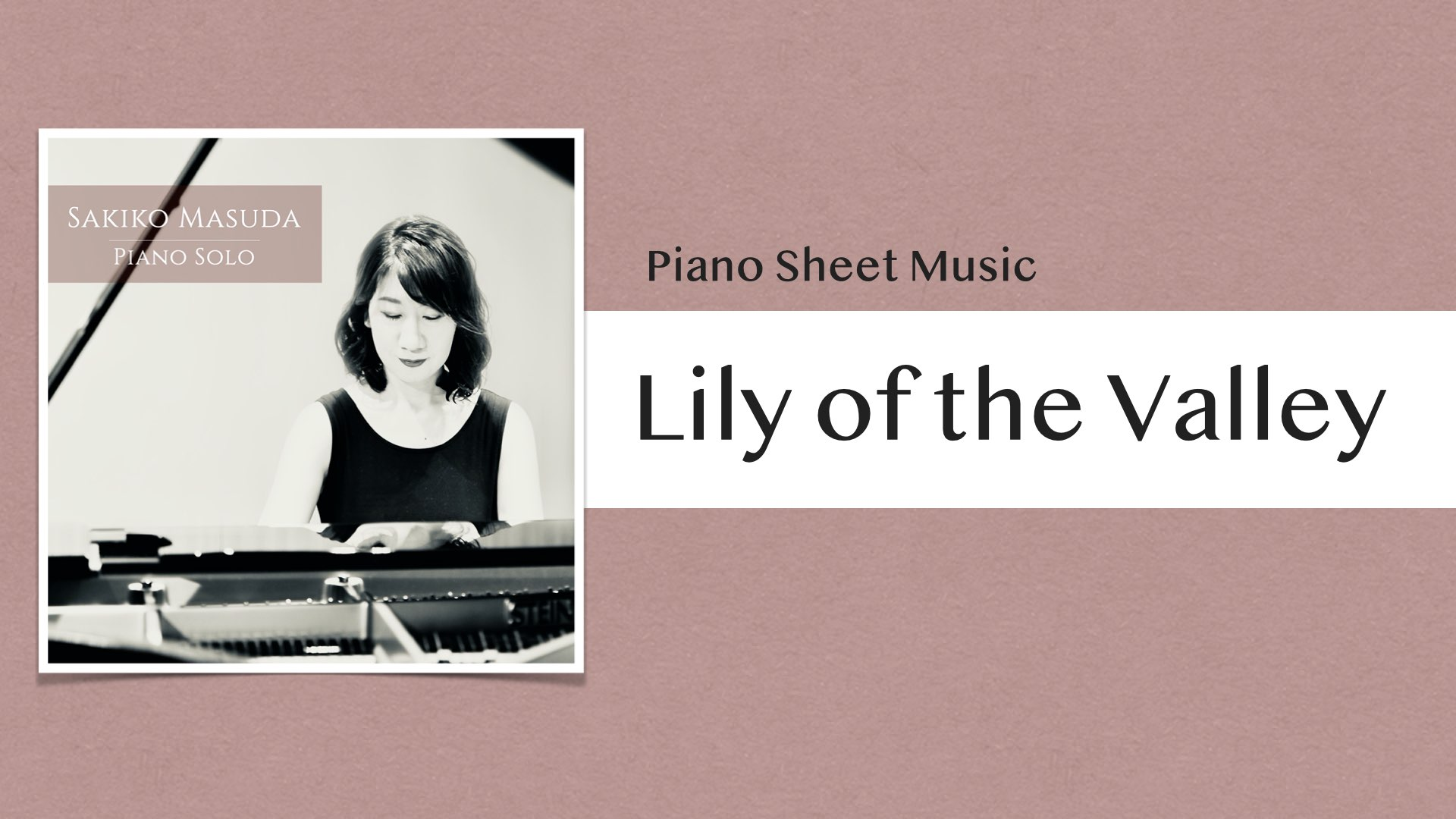 Lily of the Valley【ピアノ楽譜】